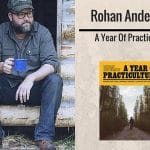 Rohan Anderson A Year Of Practiculture
